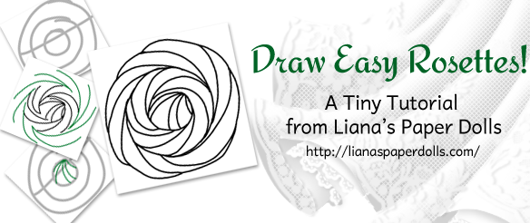 Draw Easy Rosettes! A Tiny Tutorial from Liana's Paper Dolls. It just takes ten steps to draw a great border or pattern.